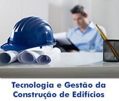 Tecnologia e Gestão da Construção Civil